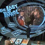 """「タイムトンネル」の""""The last patrol"""""""